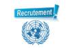 Recrutement Système des Nations Unies