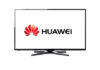 Lancement des TV Huawei