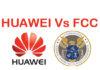 Huawei attaque la FCC en justice